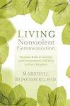 Living NonViolent Communication from SoundsTrue.com